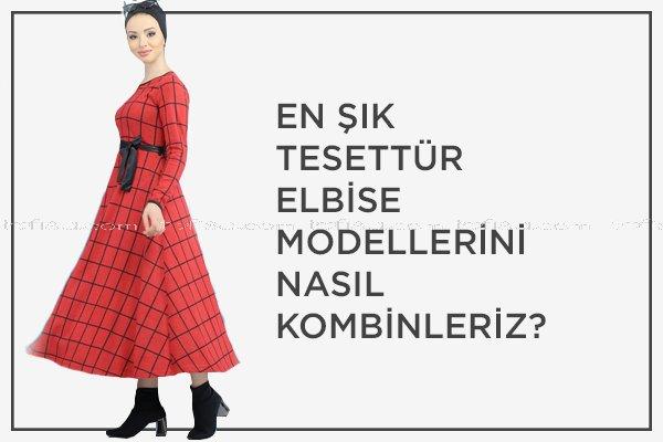En Şık Elbise Modellerini Nasıl Kombinleriz?